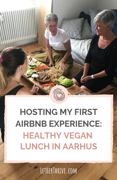 Hosting my first Airbnb experience: Healthy Vegan Lunch in Aarhus